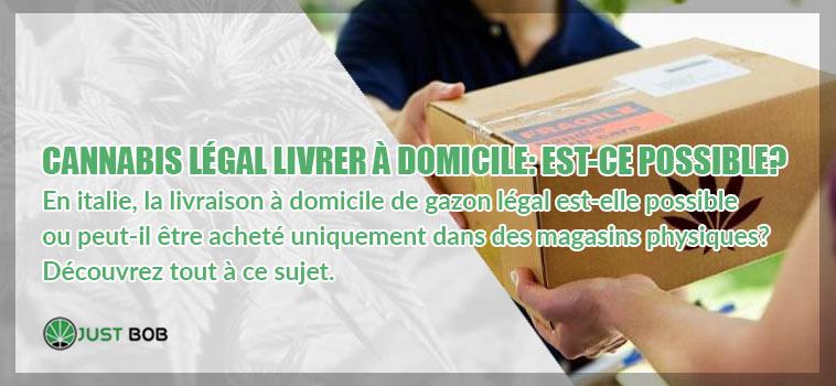 CANNABIS LÉGAL LIVRER À DOMICILE