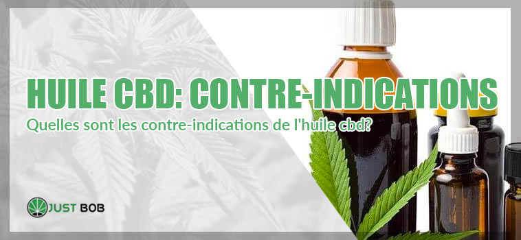 huile cbd contre indications