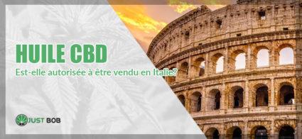 Huile CBD: est-elle autorisée à être vendu en Italie?