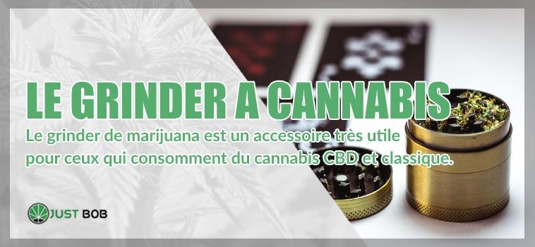 Le Grinder a cannabis CBD