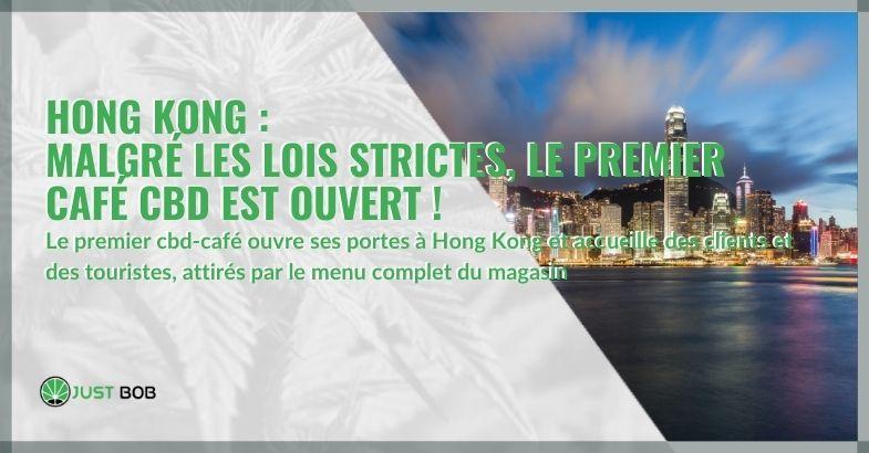 Hong Kong : Malgré les lois strictes, le premier café CBD est ouvert