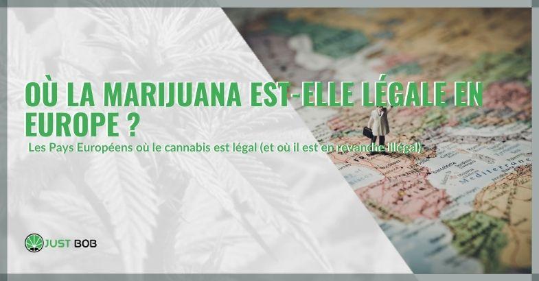 Où la marijuana est-elle légale en Europe ?