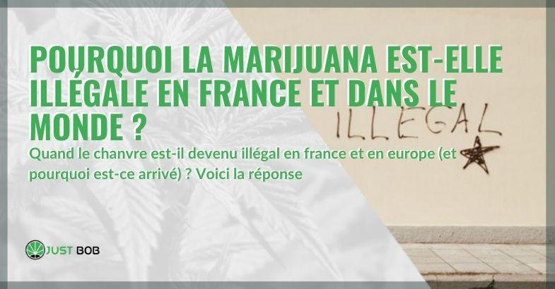 Pourquoi le cannabis est-il illégal en France et en Europe?