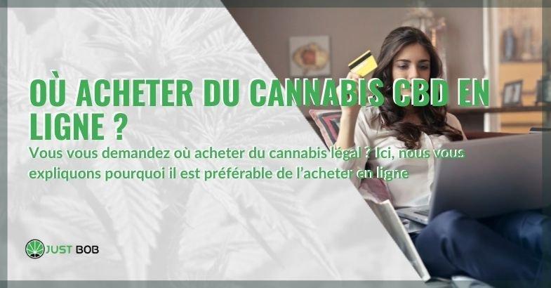 C'est pourquoi il est préférable d'acheter du cannabis légal en ligne