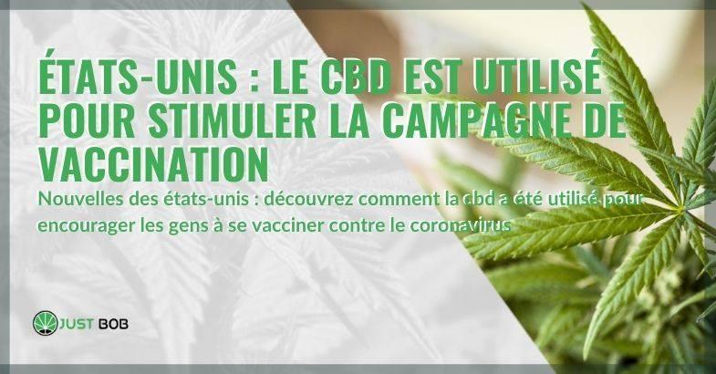 Le CBD utilisé aux USA pour promouvoir la campagne de vaccination