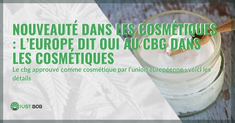Le tournant du CBG en cosmétique : l'Europe approuve !