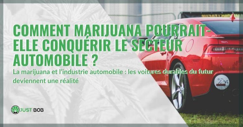 Voici comment la marijuana pourrait entrer dans le monde de l'automobile