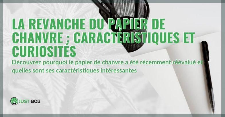 Les curiosités et caractéristiques du papier de chanvre